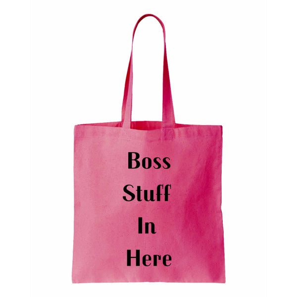 Boss Stuff In Here Canvas Canvas Tote