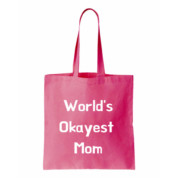 Worlds Okayest Mom Canvas Tote