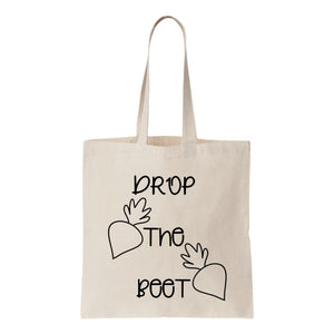 Drop The Beet Canvas Tote