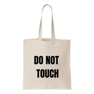 Do Not Touch Canvas Tote