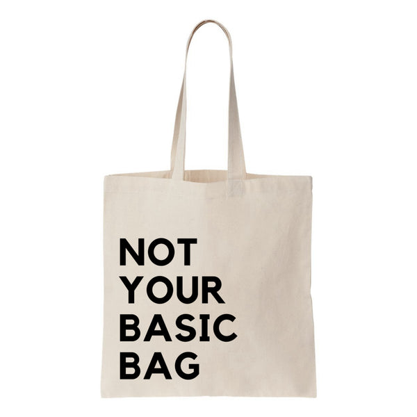 Not Your Basic Bag Canvas Tote
