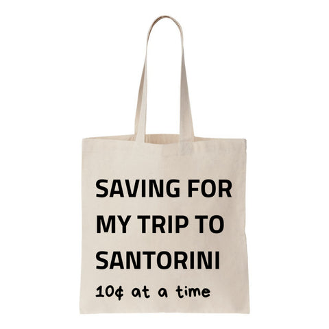 Saving For My Trip To Santorini Canvas Tote