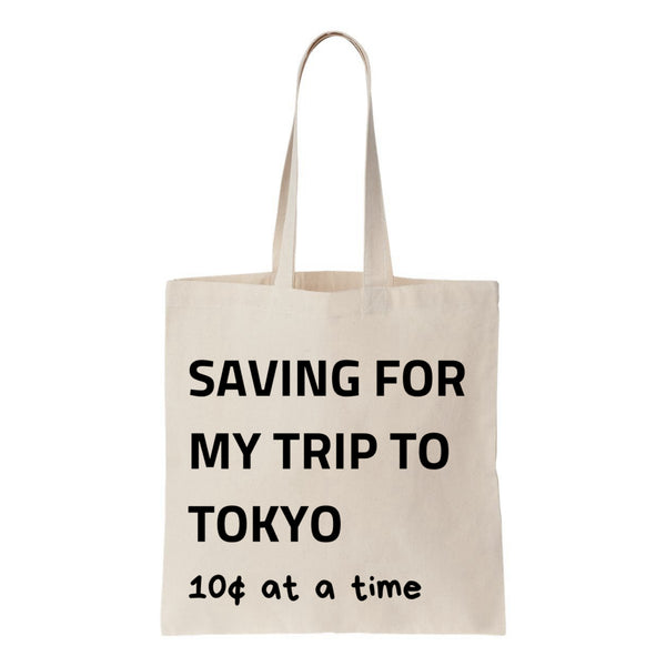 Saving For My Trip To Tokyo Canvas Tote