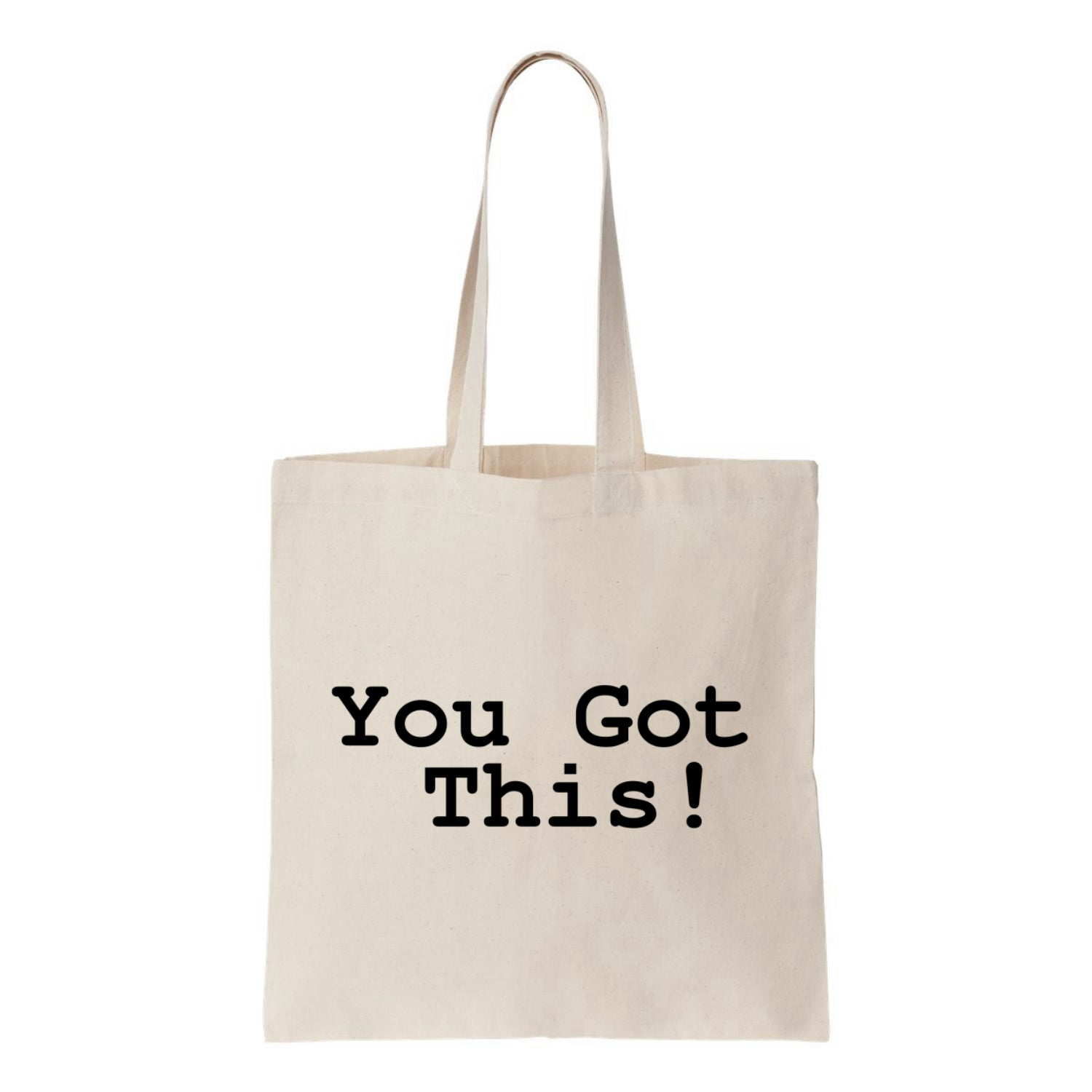 You Got This! Canvas Canvas Tote