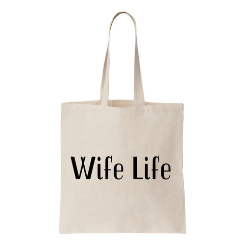 Wife Life Canvas Canvas Tote