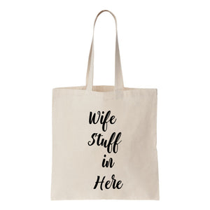 Wife Stuff In Here Canvas Canvas Tote