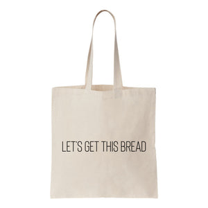 Let's Get This Bread Canvas Tote