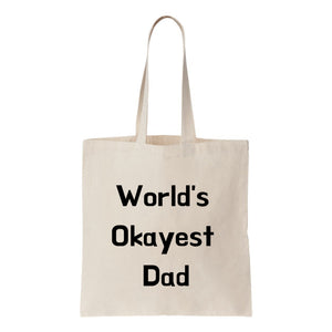 Worlds Okayest Dad Canvas Tote