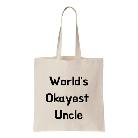 Worlds Okayest Uncle Canvas Tote