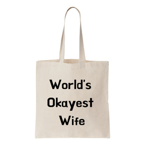 Worlds Okayest Wife Canvas Tote