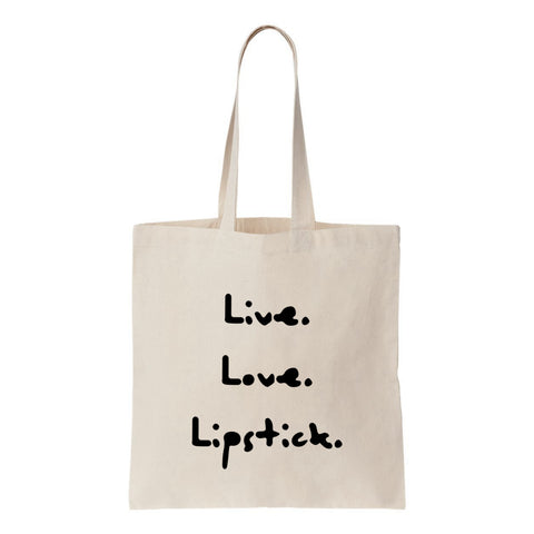 Live. Love. Lipstick. Canvas Tote