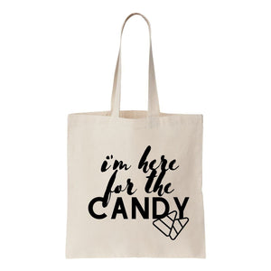 I'm Here For The Candy Canvas Tote