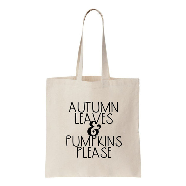 Autumn Leaves & Pumpkins Please Canvas Tote