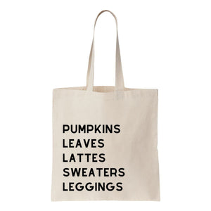 Pumpkin Leaves Lattes Sweaters Leggings Canvas Tote