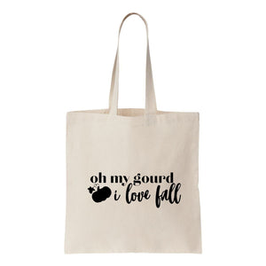 Oh My Gourd I Love Fall Canvas Tote