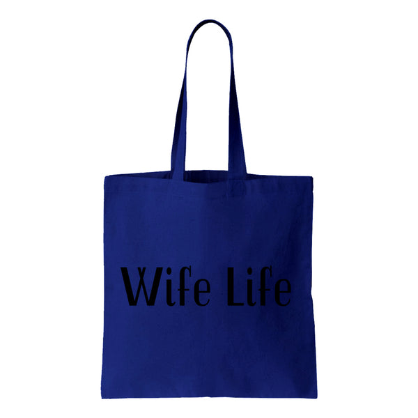 Wife Life Canvas Tote