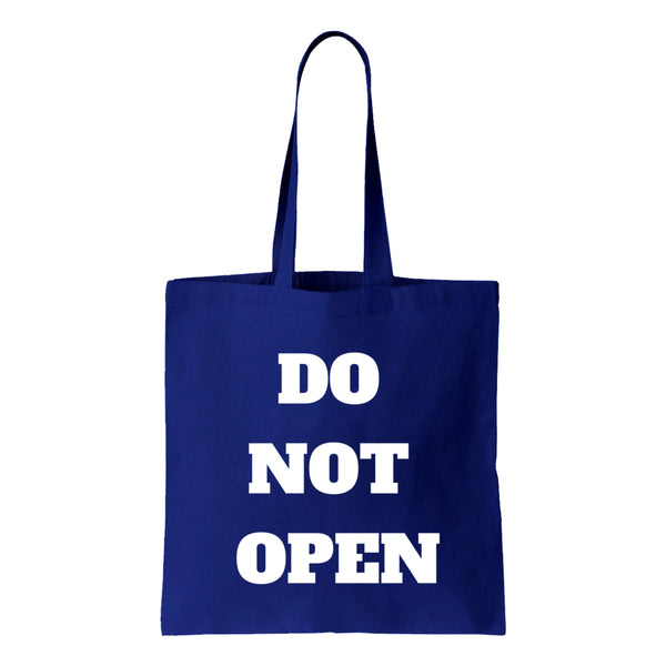 Do Not Open Canvas Tote