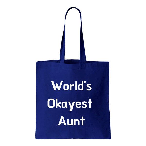 Worlds Okayest Aunt Canvas Tote