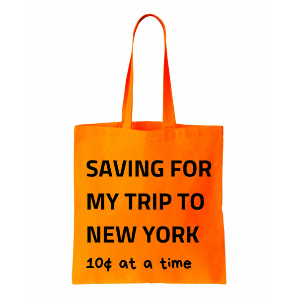Saving For My Trip To New York Canvas Tote