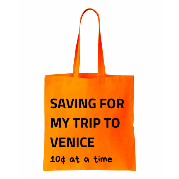 Saving For My Trip To Venice Canvas Tote
