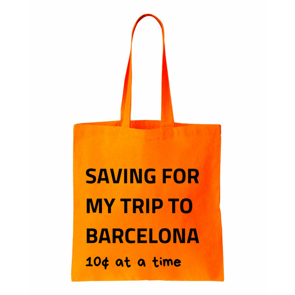 Saving For My Trip To Barcelona Canvas Tote