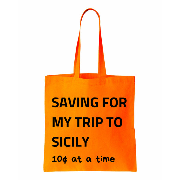 Saving For My Trip To Sicily Canvas Tote