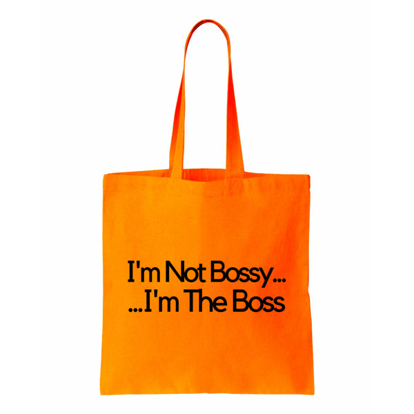 I'm Not Bossy I'm The Boss Canvas Tote