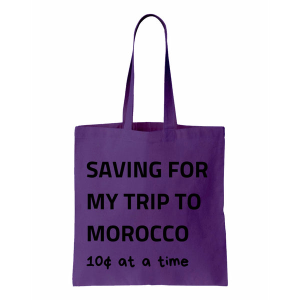 Saving For My Trip To Morocco Canvas Tote