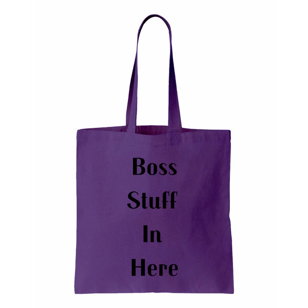 Boss Stuff In Here Canvas Tote