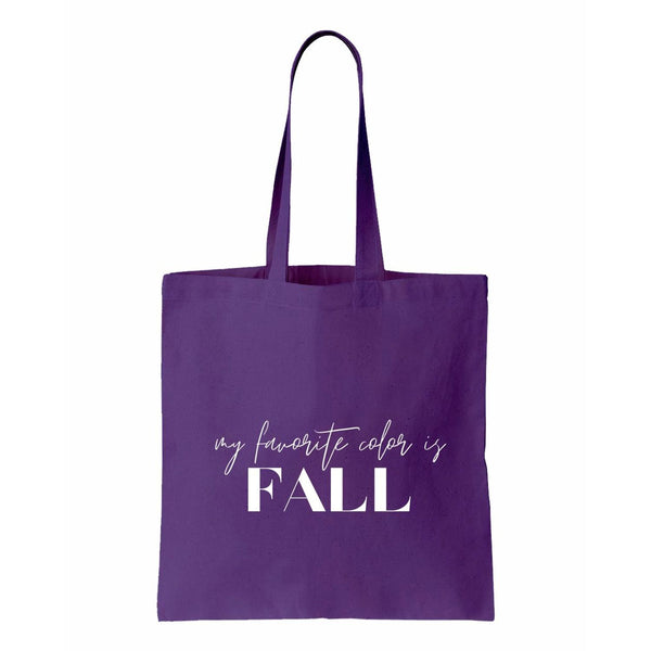 My Favorite Color Is Fall Canvas Tote