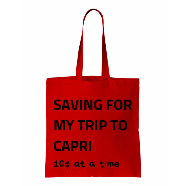 Saving For My Trip To Capri Canvas Tote