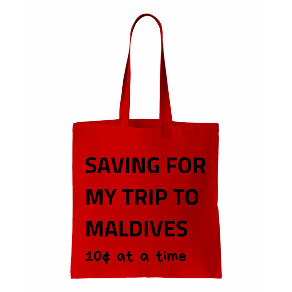 Saving For My Trip To Maldives Canvas Tote