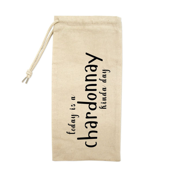 Today Is A Chardonnay Kinda Day Drawstring Wine Tote