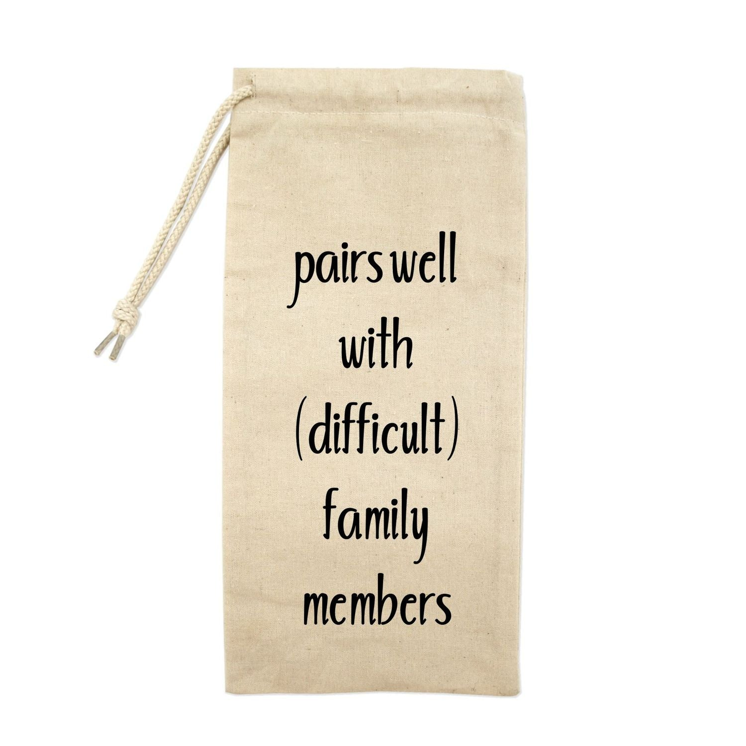 Pairs Well With Difficult Family Members Drawstring Wine Tote