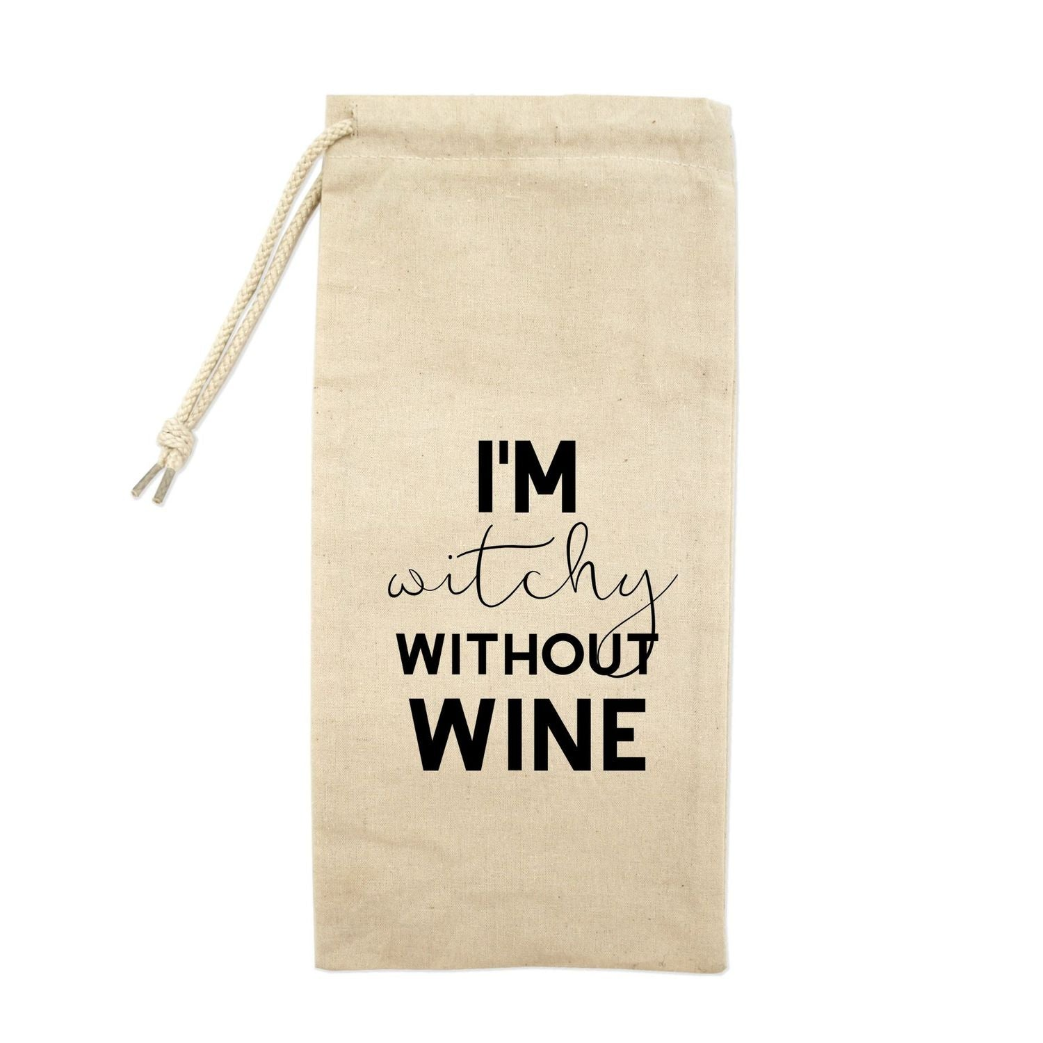 I'm Witchy Without Wine Drawstring Wine Tote