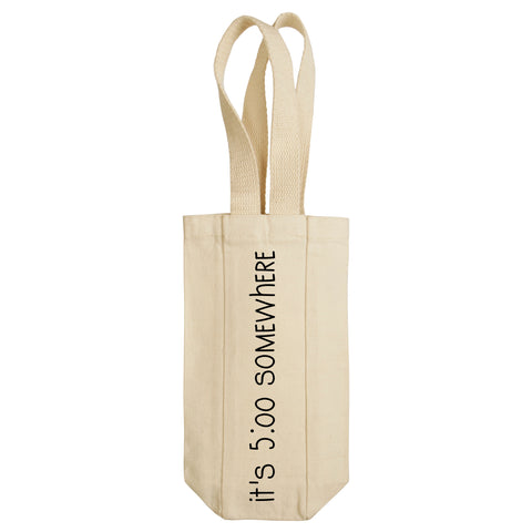 It's 5:00 O'Clock Somewhere Wine Tote with Handles