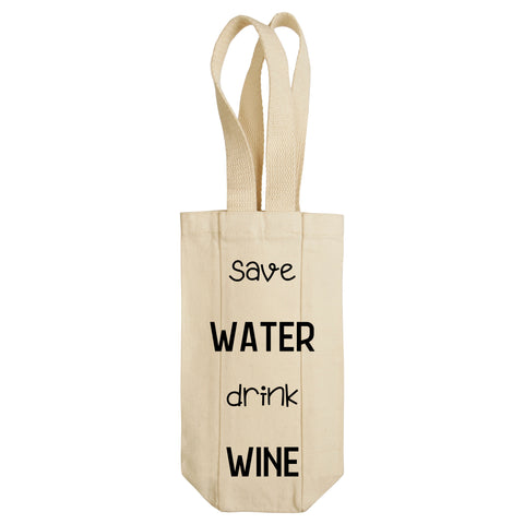Save Water Drink Wine Wine Tote with Handles