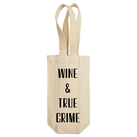 Wine & True Crime Wine Tote with Handles
