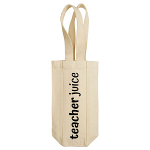 Teacher Juice Wine Tote with Handles