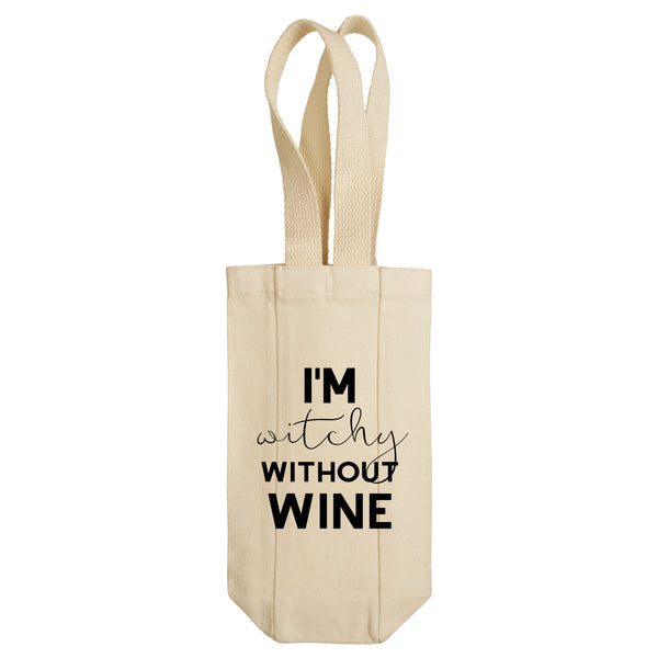 I'm Witchy Without Wine Wine Tote