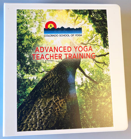 Colorado School of Yoga - 300-Hour Teacher Training Manual