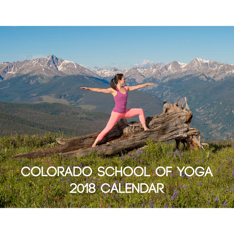2018 Colorado School of Yoga Calendar