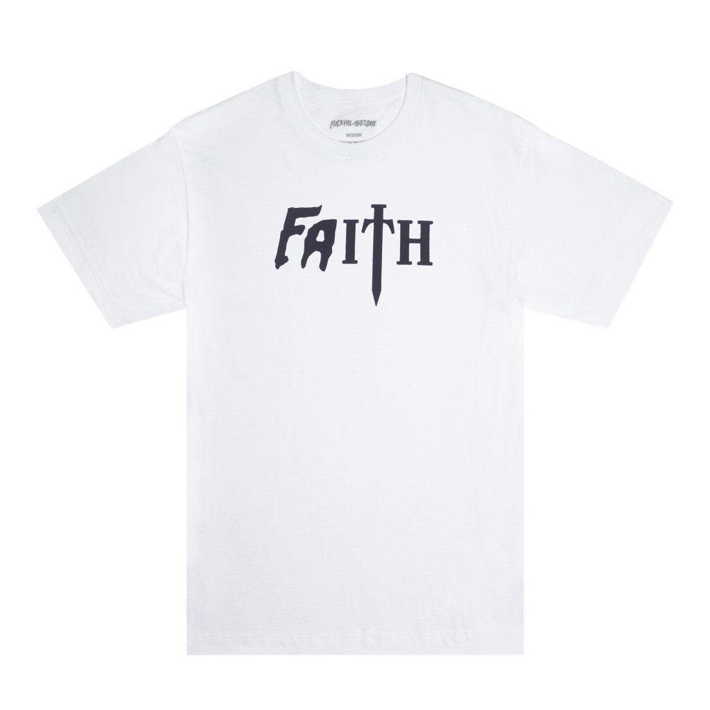Fucking Awesome T-Shirt Faith White