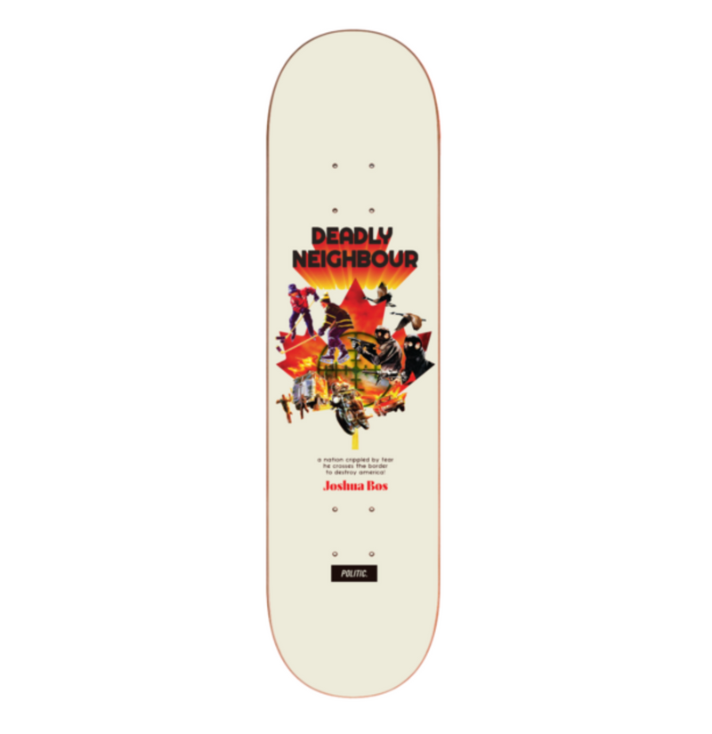 Politic Deck Bos Deadly Neighbour 8.25""