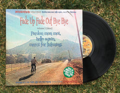 "Fade Up Fade Out Bye Bye V.2 12"" Vinyl"