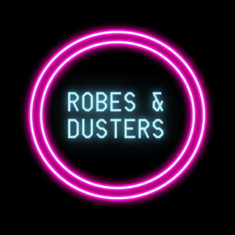 Robes & Dusters