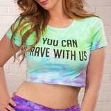 YOU CAN RAVE WITH US CROP TOP - FreetheSpirit