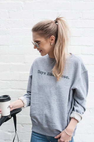 Days Like These Sweater (Grey)