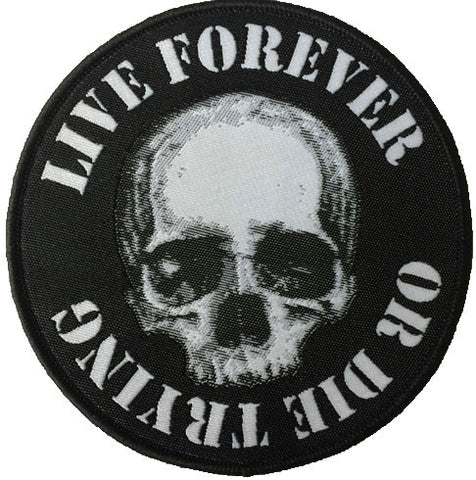 Live Forever Round Patch