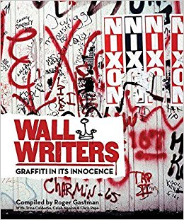 Wall Writers: Graffitti In It's Innocence